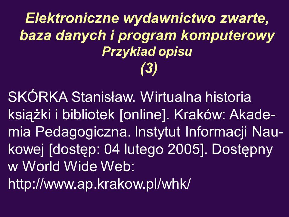 Elektroniczne wydawnictwo zwarte, baza danych i program komputerowy