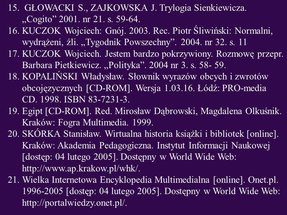 """GŁOWACKI S., ZAJKOWSKA J. Trylogia Sienkiewicza. """"Cogito 2001. nr 21. s. 59-64."""