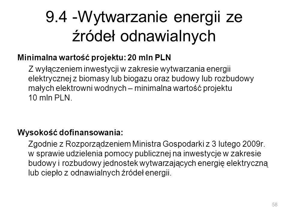 9.4 -Wytwarzanie energii ze źródeł odnawialnych