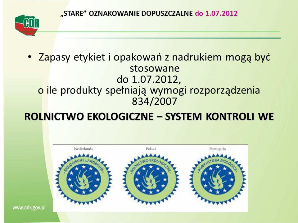 """""""STARE OZNAKOWANIE DOPUSZCZALNE do 1.07.2012"""