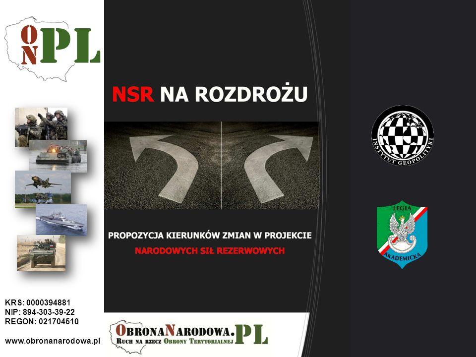 KRS: 0000394881 NIP: 894-303-39-22 REGON: 021704510 www.obronanarodowa.pl