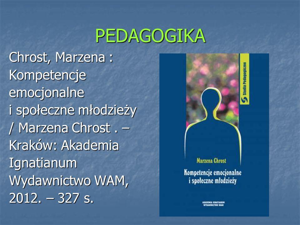 PEDAGOGIKA Chrost, Marzena : Kompetencje emocjonalne