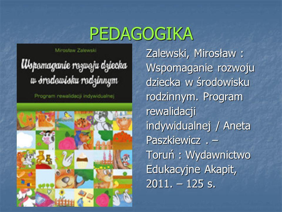 PEDAGOGIKA Zalewski, Mirosław : Wspomaganie rozwoju