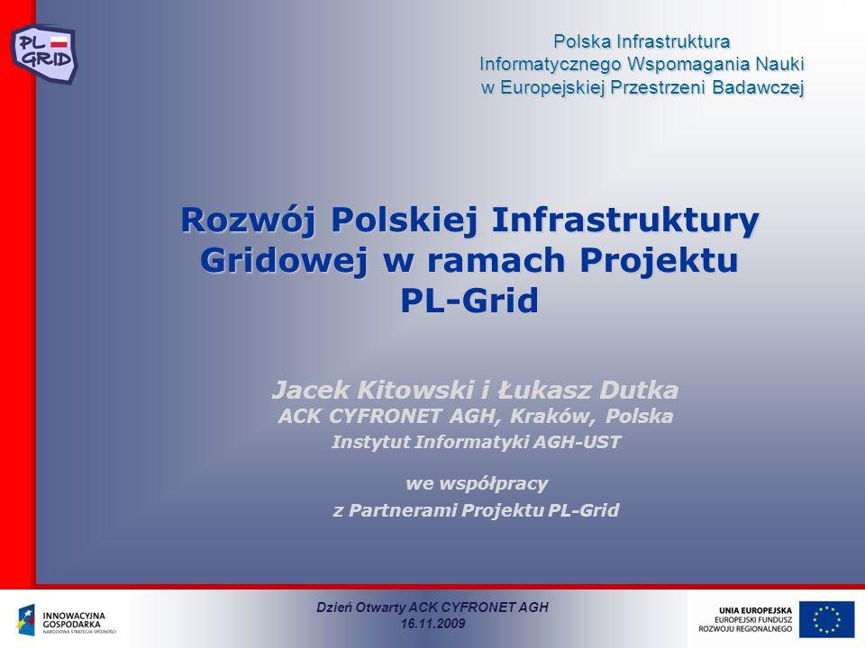 Rozwój Polskiej Infrastruktury Gridowej w ramach Projektu PL-Grid