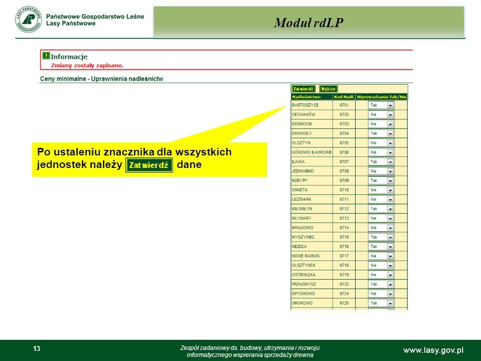 Moduł rdLP Po ustaleniu znacznika dla wszystkich jednostek należy dane