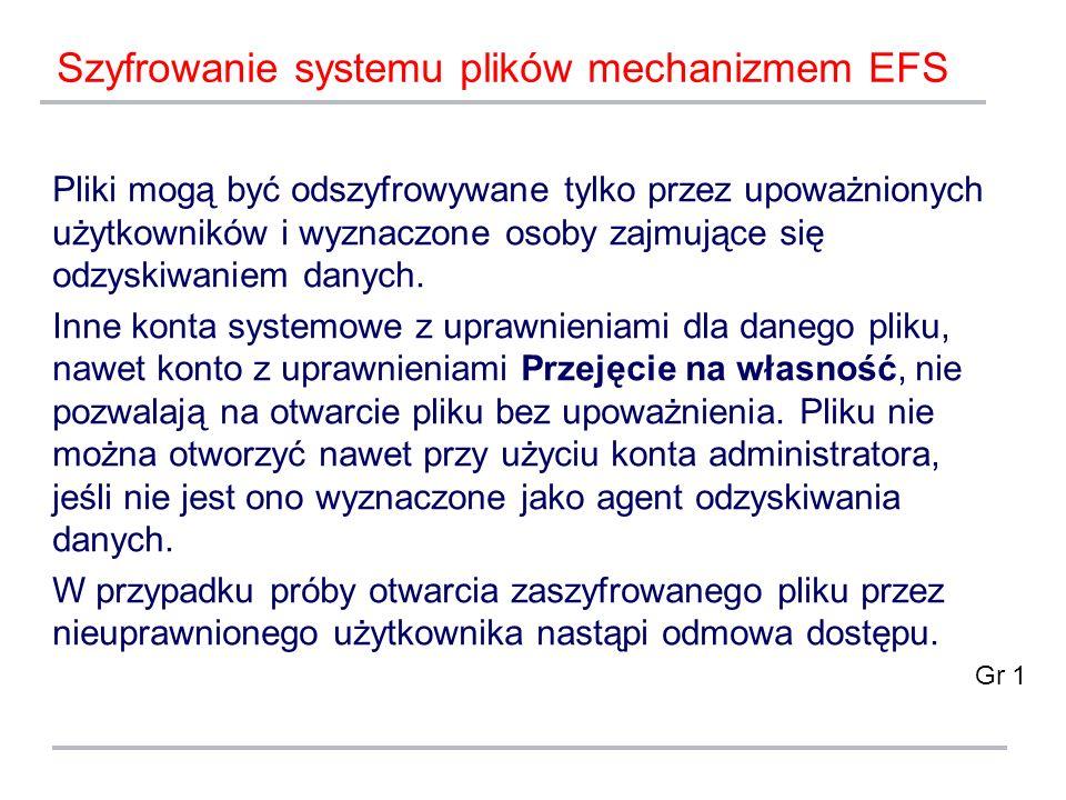 Szyfrowanie systemu plików mechanizmem EFS
