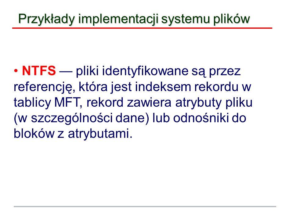 Przykłady implementacji systemu plików
