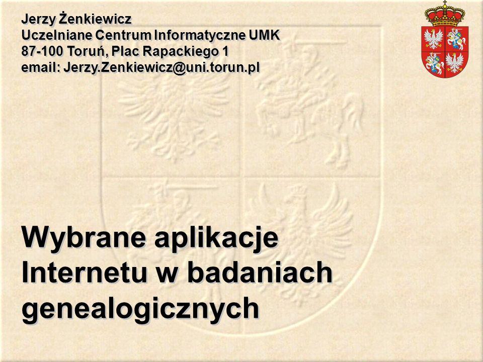 Wybrane aplikacje Internetu w badaniach genealogicznych