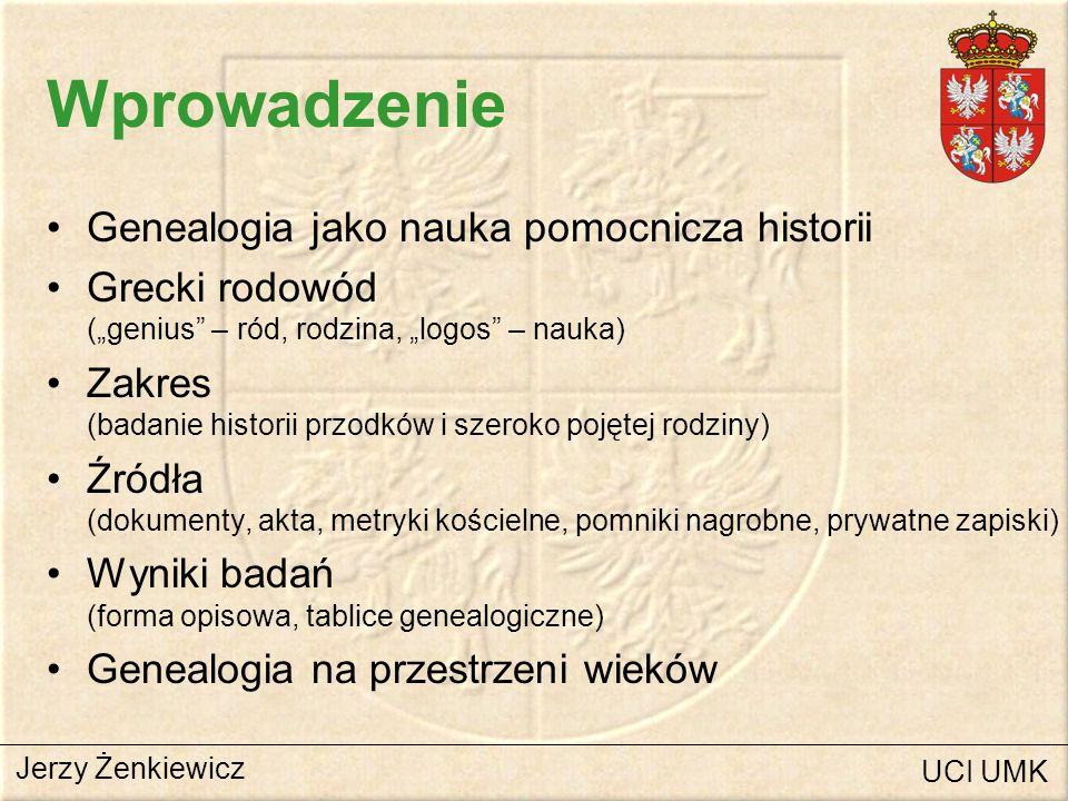 Wprowadzenie Genealogia jako nauka pomocnicza historii