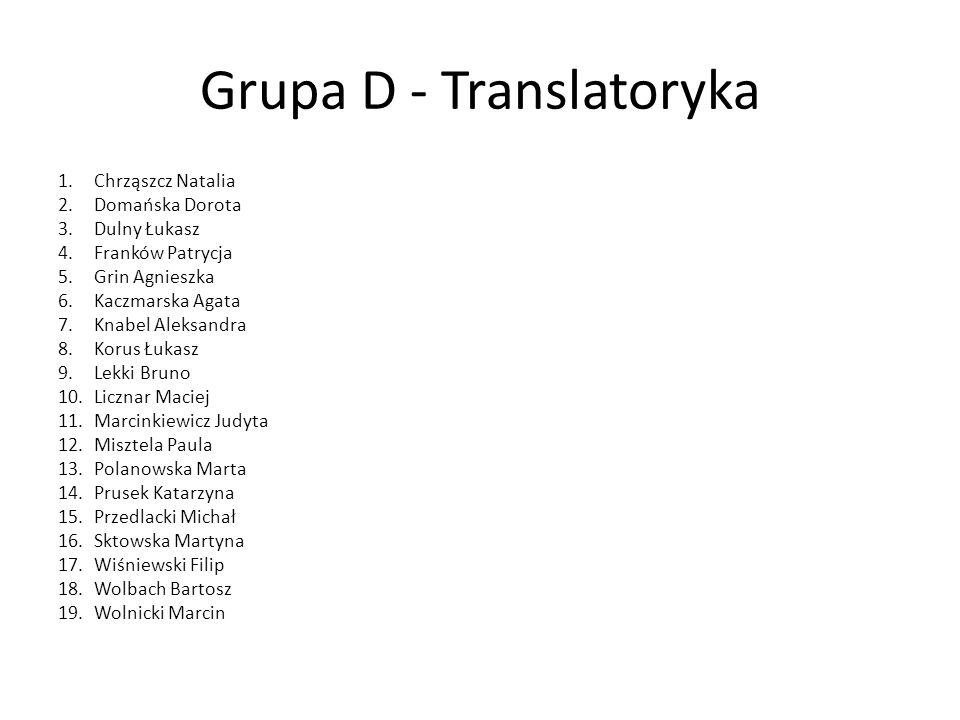 Grupa D - Translatoryka