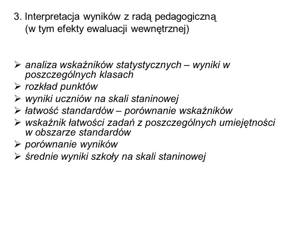 3. Interpretacja wyników z radą pedagogiczną