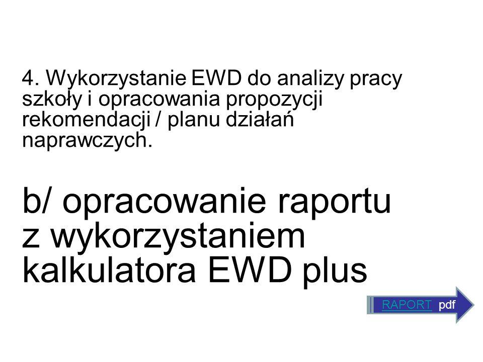 b/ opracowanie raportu z wykorzystaniem kalkulatora EWD plus