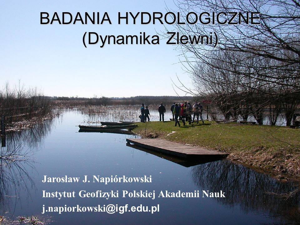 BADANIA HYDROLOGICZNE (Dynamika Zlewni)