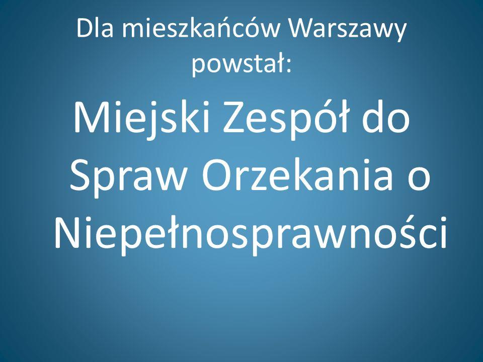 Dla mieszkańców Warszawy powstał: