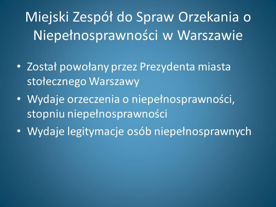 Miejski Zespół do Spraw Orzekania o Niepełnosprawności w Warszawie