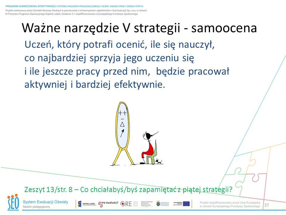 Ważne narzędzie V strategii - samoocena