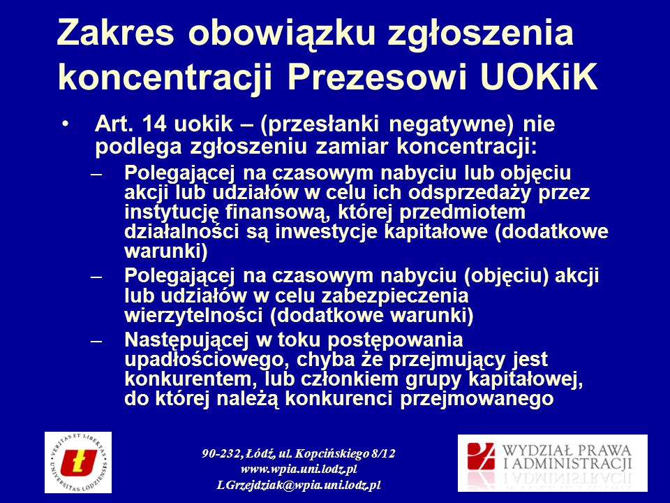 Zakres obowiązku zgłoszenia koncentracji Prezesowi UOKiK
