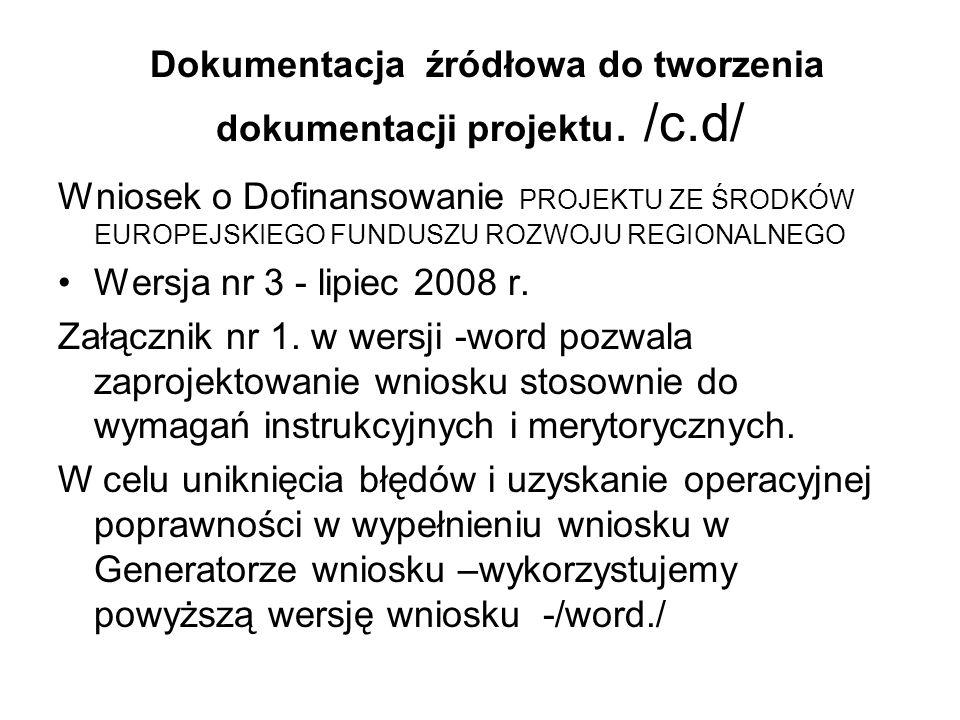 Dokumentacja źródłowa do tworzenia dokumentacji projektu. /c.d/