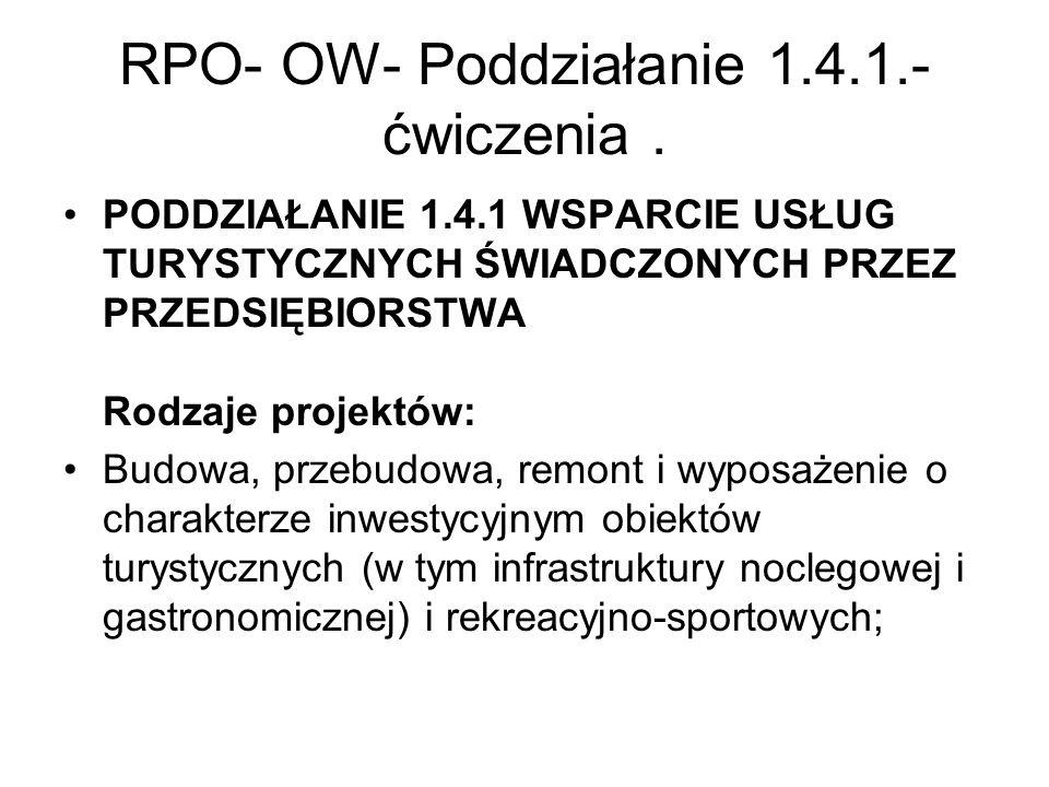 RPO- OW- Poddziałanie 1.4.1.-ćwiczenia .