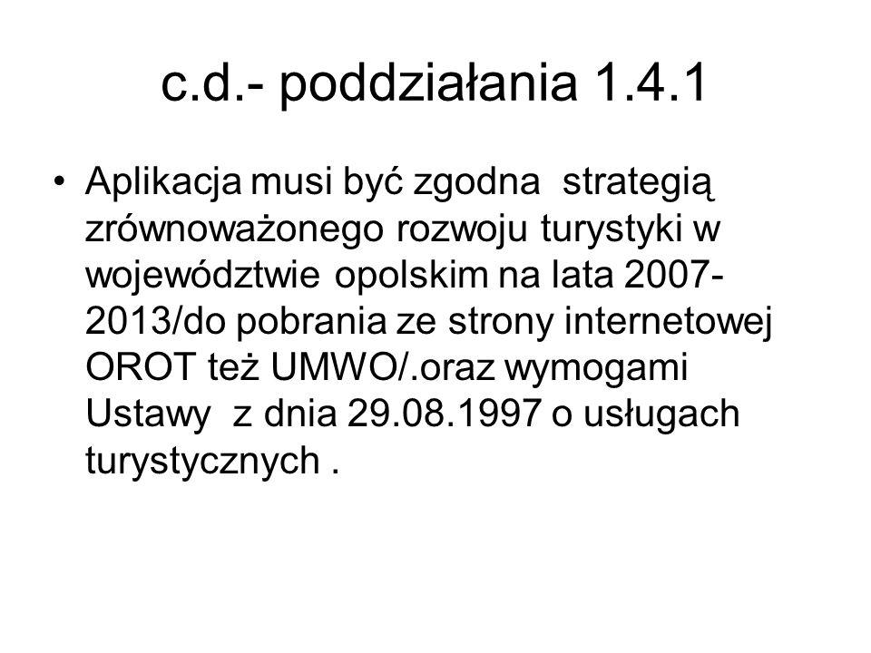c.d.- poddziałania 1.4.1