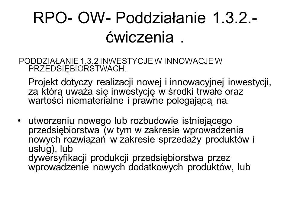 RPO- OW- Poddziałanie 1.3.2.-ćwiczenia .