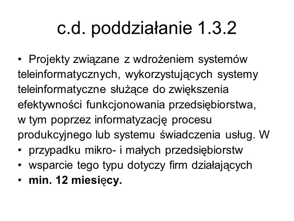 c.d. poddziałanie 1.3.2 Projekty związane z wdrożeniem systemów