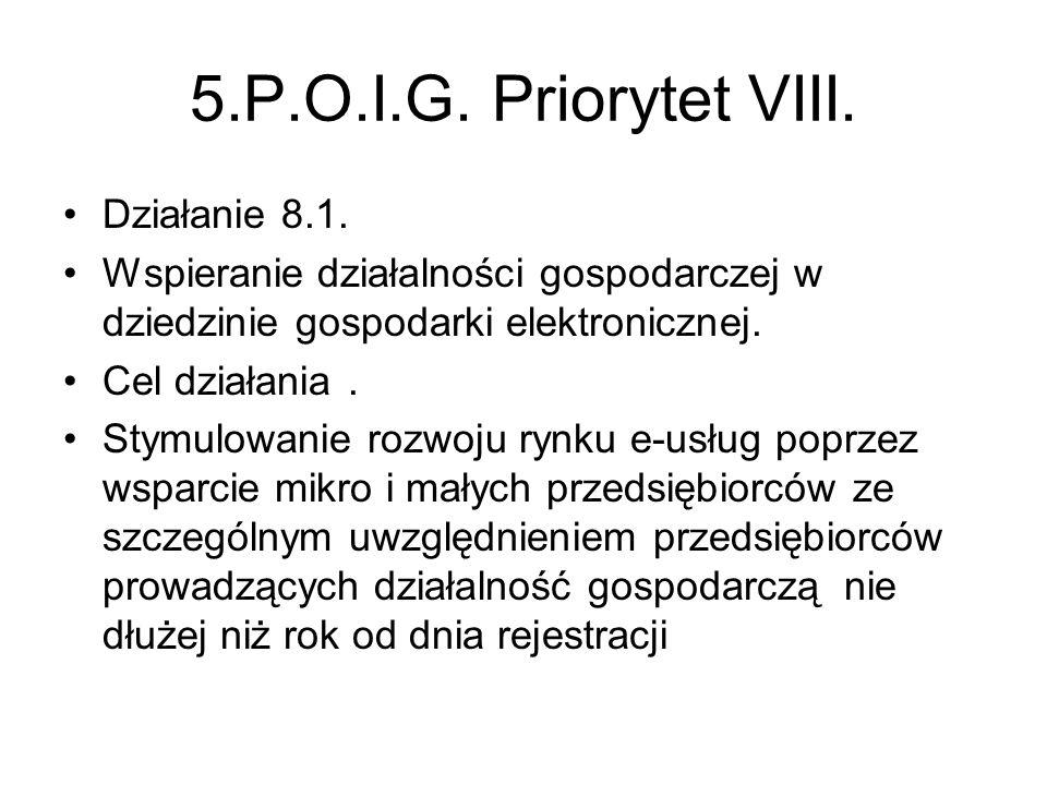 5.P.O.I.G. Priorytet VIII. Działanie 8.1.