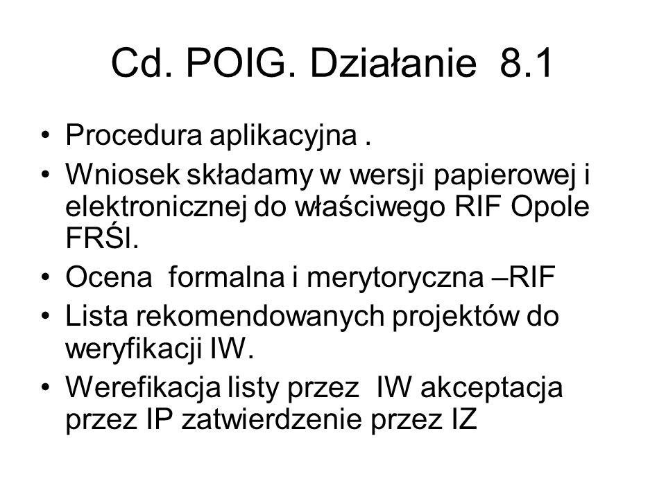 Cd. POIG. Działanie 8.1 Procedura aplikacyjna .