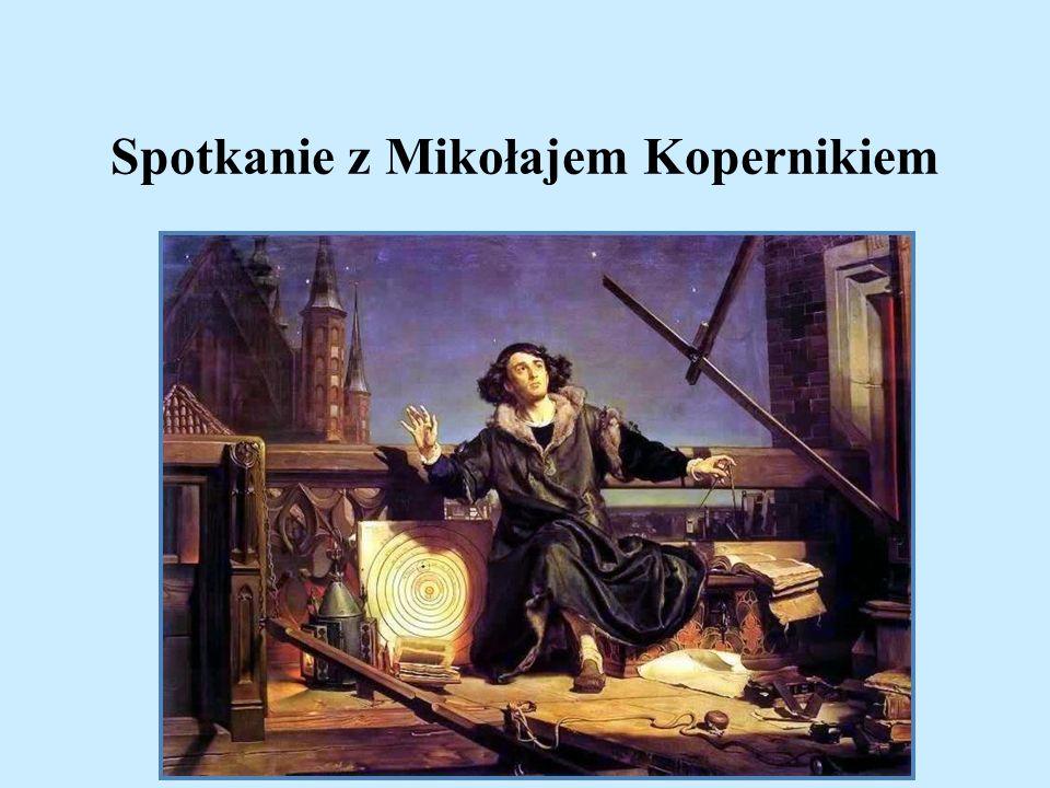 Spotkanie z Mikołajem Kopernikiem