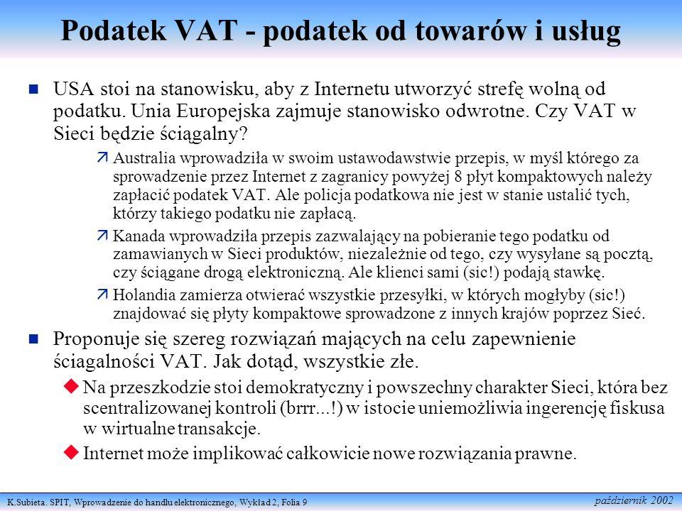Podatek VAT - podatek od towarów i usług