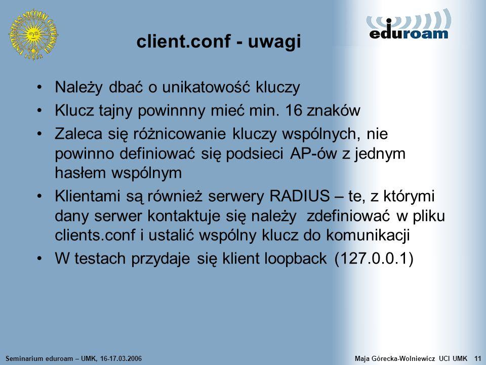client.conf - uwagi Należy dbać o unikatowość kluczy