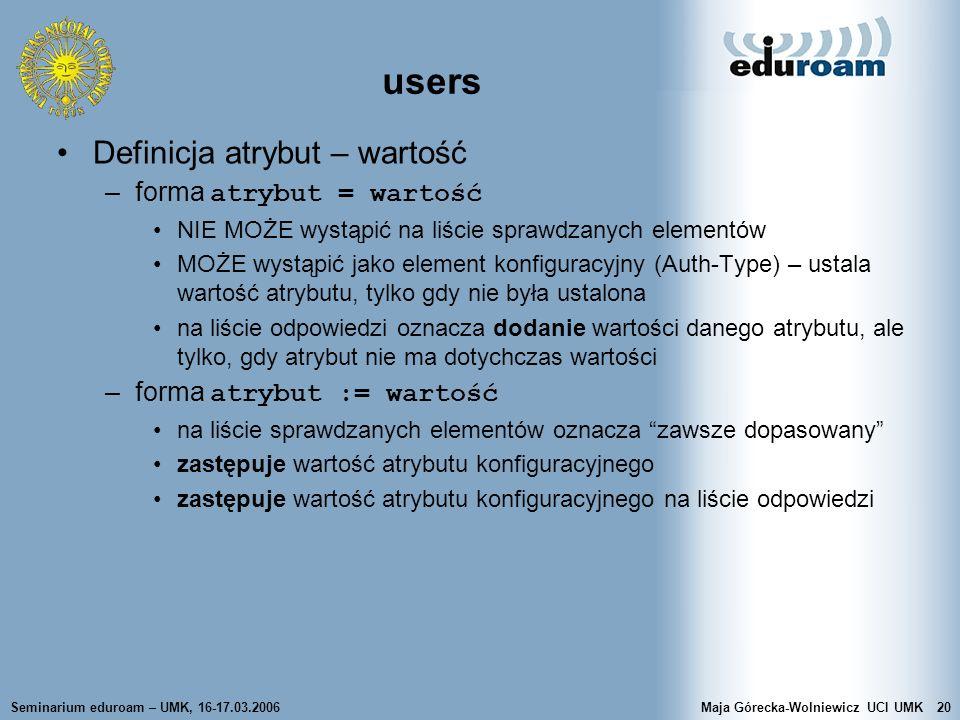users Definicja atrybut – wartość forma atrybut = wartość