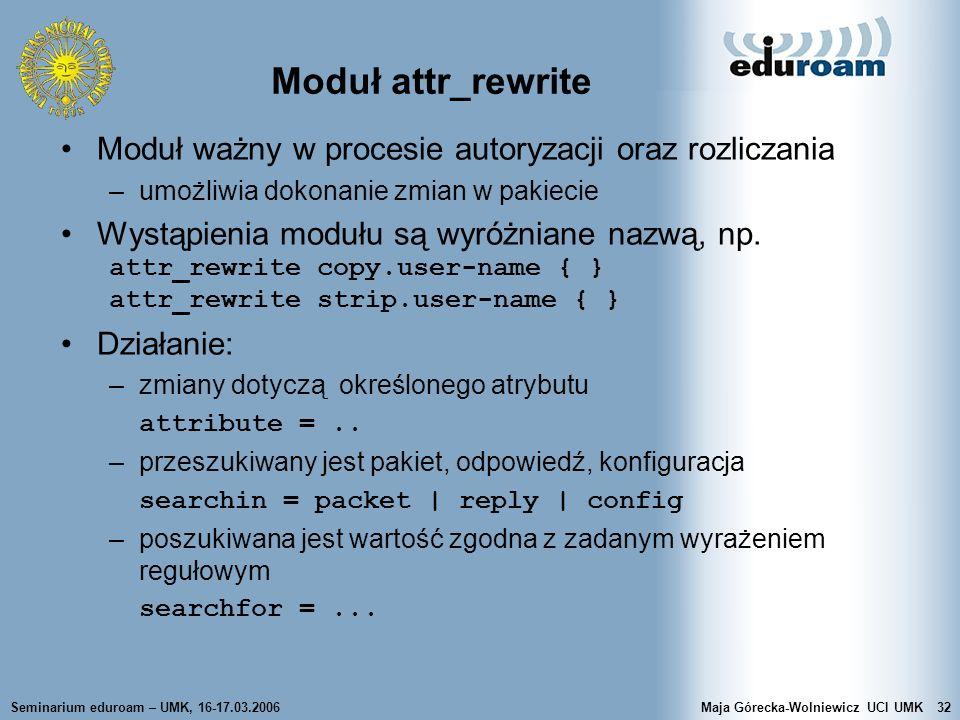 Moduł attr_rewrite Moduł ważny w procesie autoryzacji oraz rozliczania