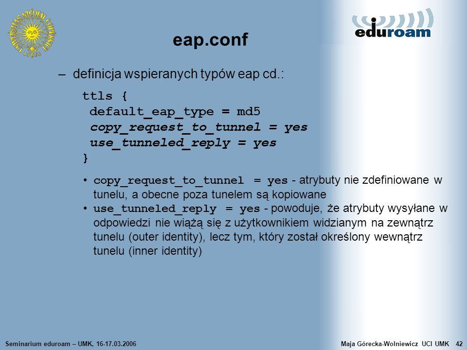 eap.conf definicja wspieranych typów eap cd.: ttls {