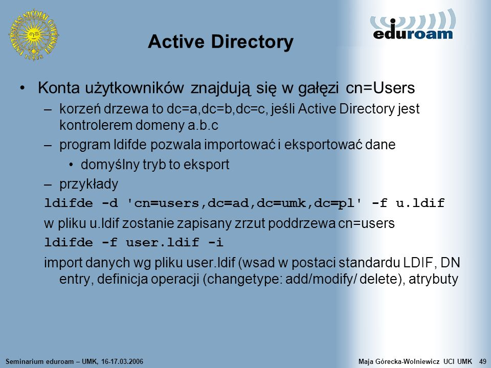 Active Directory Konta użytkowników znajdują się w gałęzi cn=Users