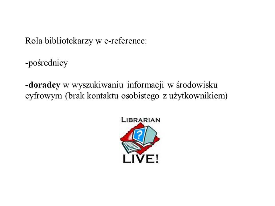 Rola bibliotekarzy w e-reference: