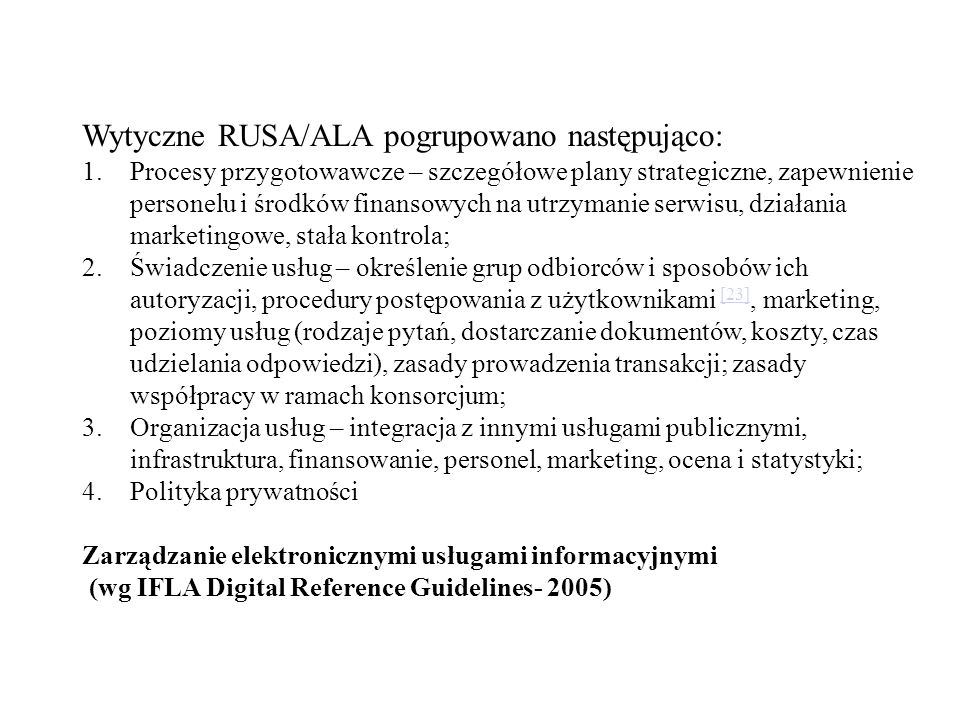 Wytyczne RUSA/ALA pogrupowano następująco: