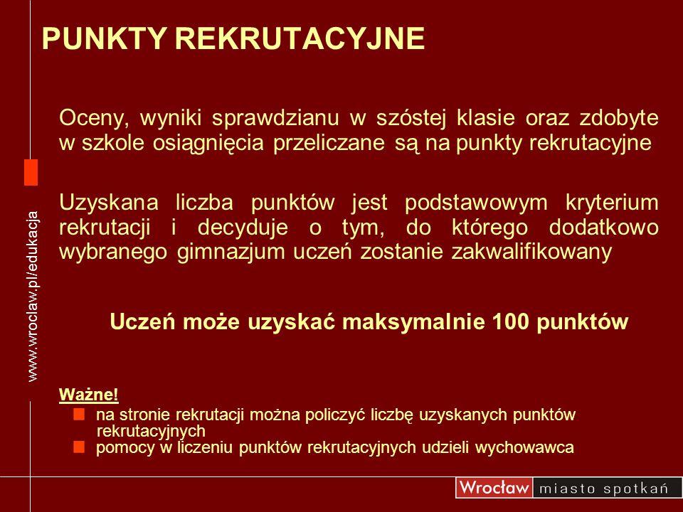 www.wroclaw.pl/edukacja PUNKTY REKRUTACYJNE.