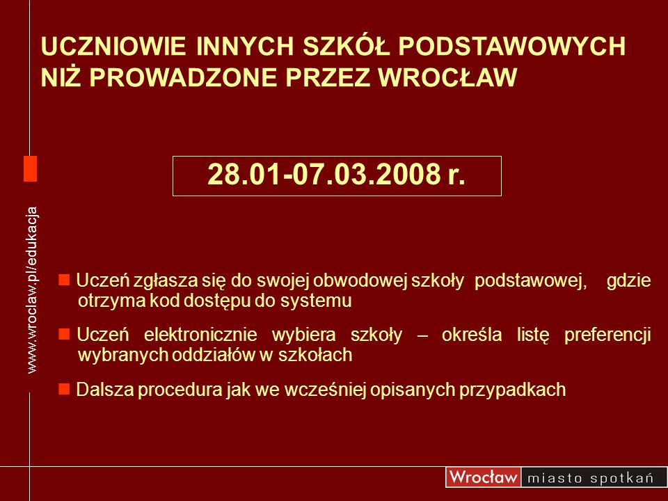 www.wroclaw.pl/edukacjaUCZNIOWIE INNYCH SZKÓŁ PODSTAWOWYCH NIŻ PROWADZONE PRZEZ WROCŁAW.