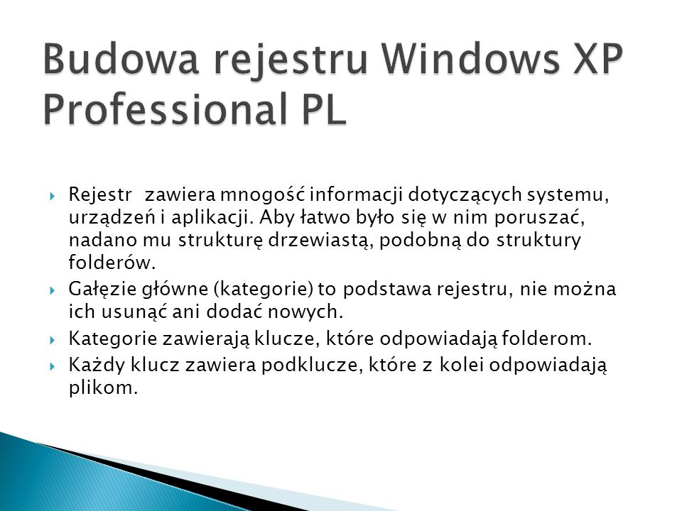 Budowa rejestru Windows XP Professional PL