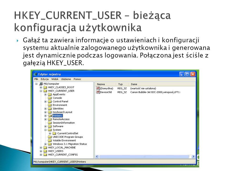 HKEY_CURRENT_USER – bieżąca konfiguracja użytkownika