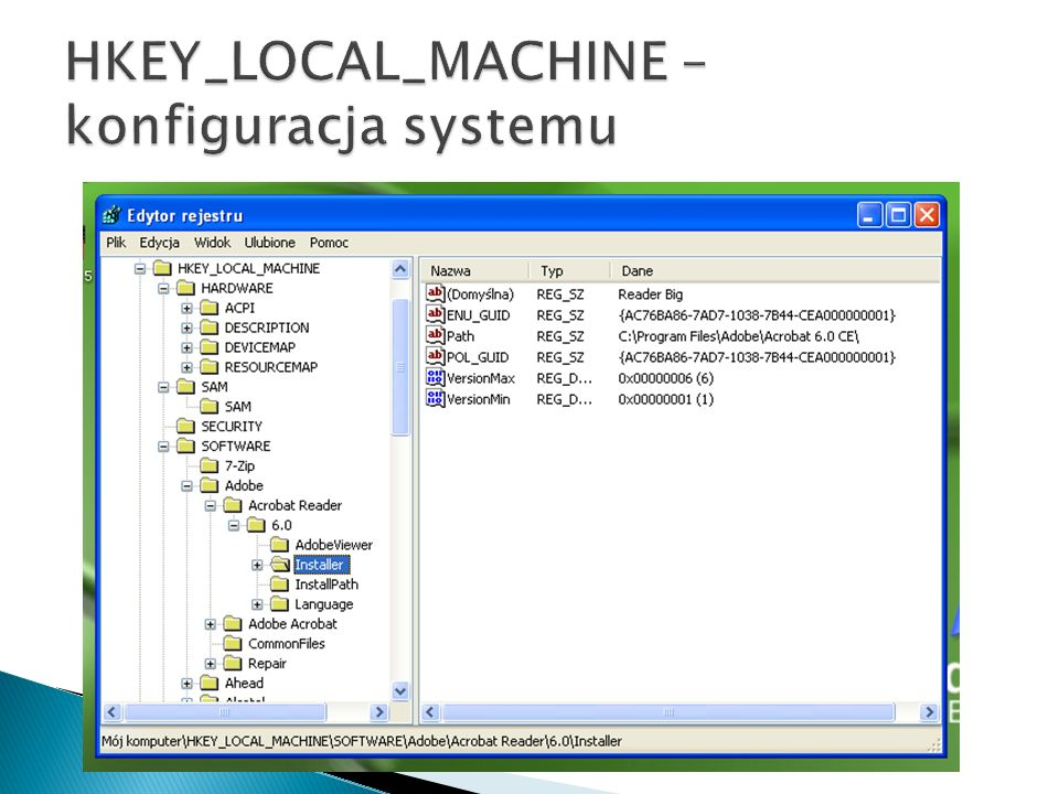 HKEY_LOCAL_MACHINE – konfiguracja systemu