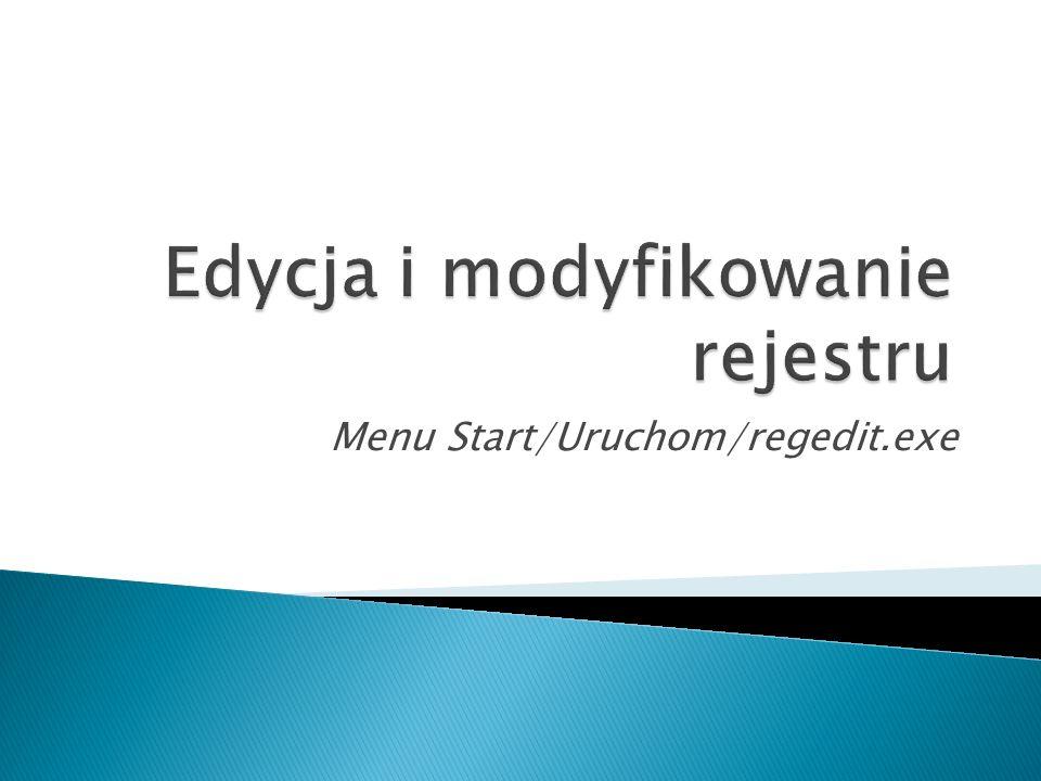 Edycja i modyfikowanie rejestru