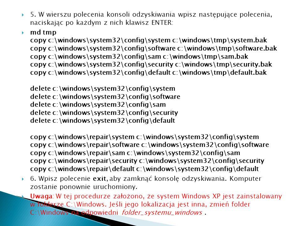 5. W wierszu polecenia konsoli odzyskiwania wpisz następujące polecenia, naciskając po każdym z nich klawisz ENTER:
