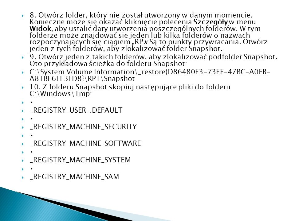8. Otwórz folder, który nie został utworzony w danym momencie