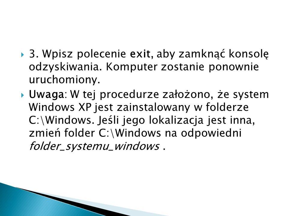 3. Wpisz polecenie exit, aby zamknąć konsolę odzyskiwania