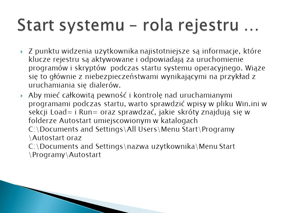 Start systemu – rola rejestru …