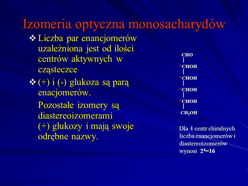 Izomeria optyczna monosacharydów