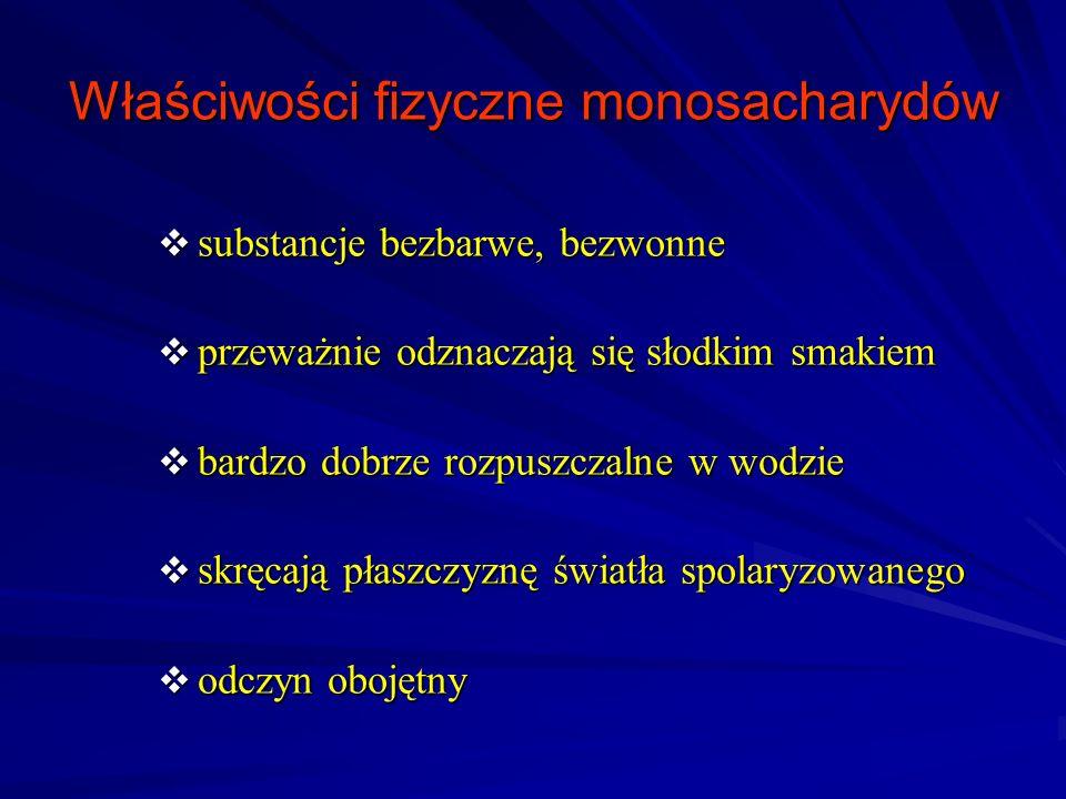 Właściwości fizyczne monosacharydów