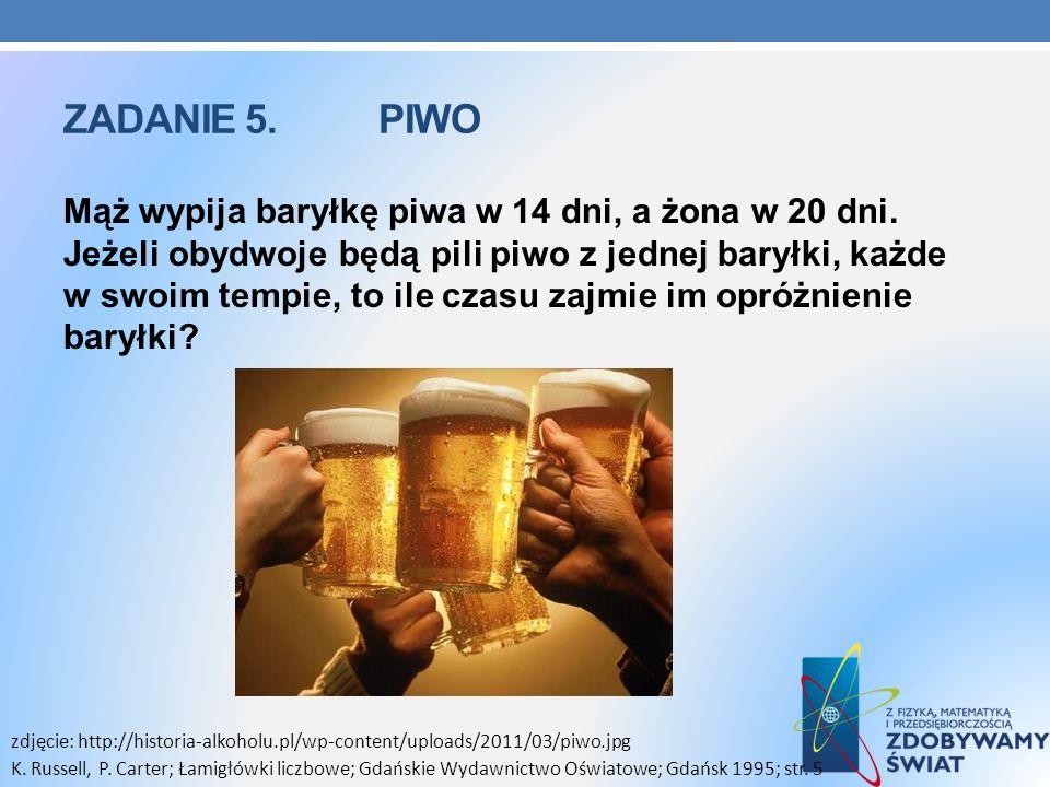 Zadanie 5. Piwo